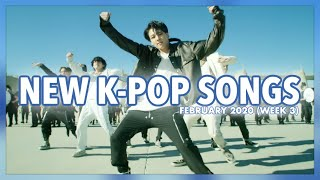 New K-Pop Songs | February 2020 (Week 3)