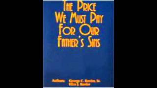 (Part 2) The Price We Must Pay for Our Father's Sins .wmv Thumbnail