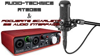 audio technica at2035 condenser mic review scarlett 2i2 audio interface