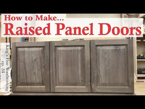 34 - Learn How to Make RAISED PANEL DOORS With solid wood. e