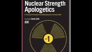 Nuclear Strength Apologetics Part 1 - Dr. Jason Lisle