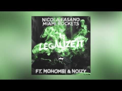 Nicola Fasano & Miami Rockets - Legalize It feat. Mohombi & Noizy (Buenavista Mix) [Cover Art]