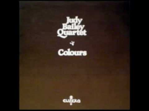 Judy Bailey Quartet -- Colours Of My Dreams