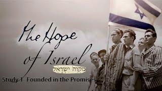 the hope of israel study 1 founded in the promises hope of israel day special effort