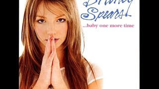 Britney Spears - Baby One More Time (Deluxe Edition) - [Full Album]