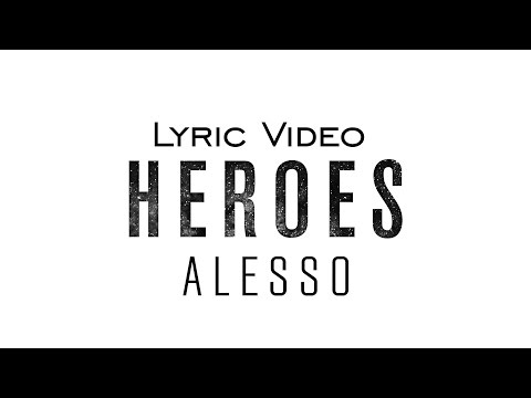 Alesso – Heroes We Could Be feat Tove Lo  AudioLyrics