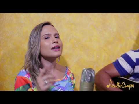 """priscilla-campos-""""50-reais""""-(naiara-azevedo-ft.-maiara-e-maraisa)---cover"""
