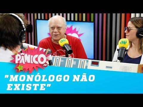 """""""Monólogo não existe"""", dispara Tonico Pereira"""
