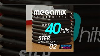 E4F - Megamix Fitness Top 40 Hits For Step & Mid Tempo 02 - Fitness & Music 2018