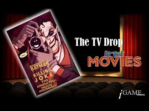 The Killing Joke - The Tv Drop at the Movies