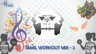 Tamil Workout Motivational Songs - Jukebox 2