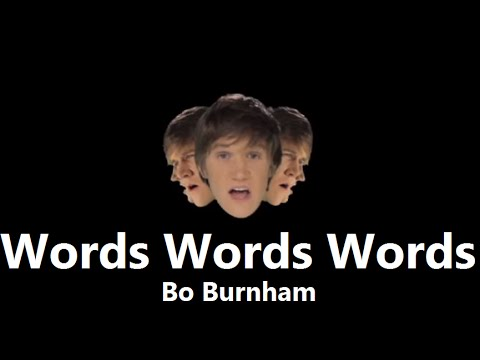 Words Words Words (Studio) w/ Lyrics - Bo Burnham