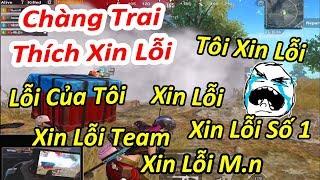 """Random Gặp Anh Chàng Cái Gì Cũng """"XIN LỖI"""". Xin Lỗi Từ Đầu Đến Cuối Game   PUBG Mobile"""