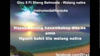 walang natira gloc9 karaoke instrumental