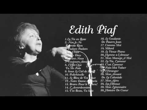Edith Piaf   The Greatest Hits Full Album   Meilleures chansons de Edith Piaf.mp4