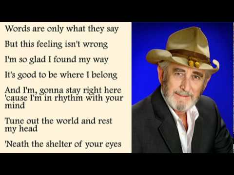 Don Williams - The Shelter Of Your Eyes with Lyrics