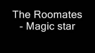 The Roomates - Magic star