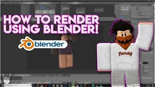 How to render Roblox characters using Blender! (2019) | MxnavFX