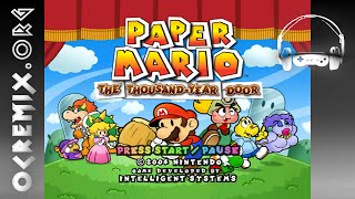 OC ReMix #2843: Paper Mario: The Thousand-Year Door