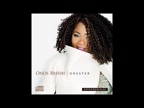 ONOS BRISIBI - Greater ( Official Audio)