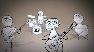 Rage Faces Song 2 - Some kind of loving (Troll Face, Not Okay, NO Guy, Forever Alone)