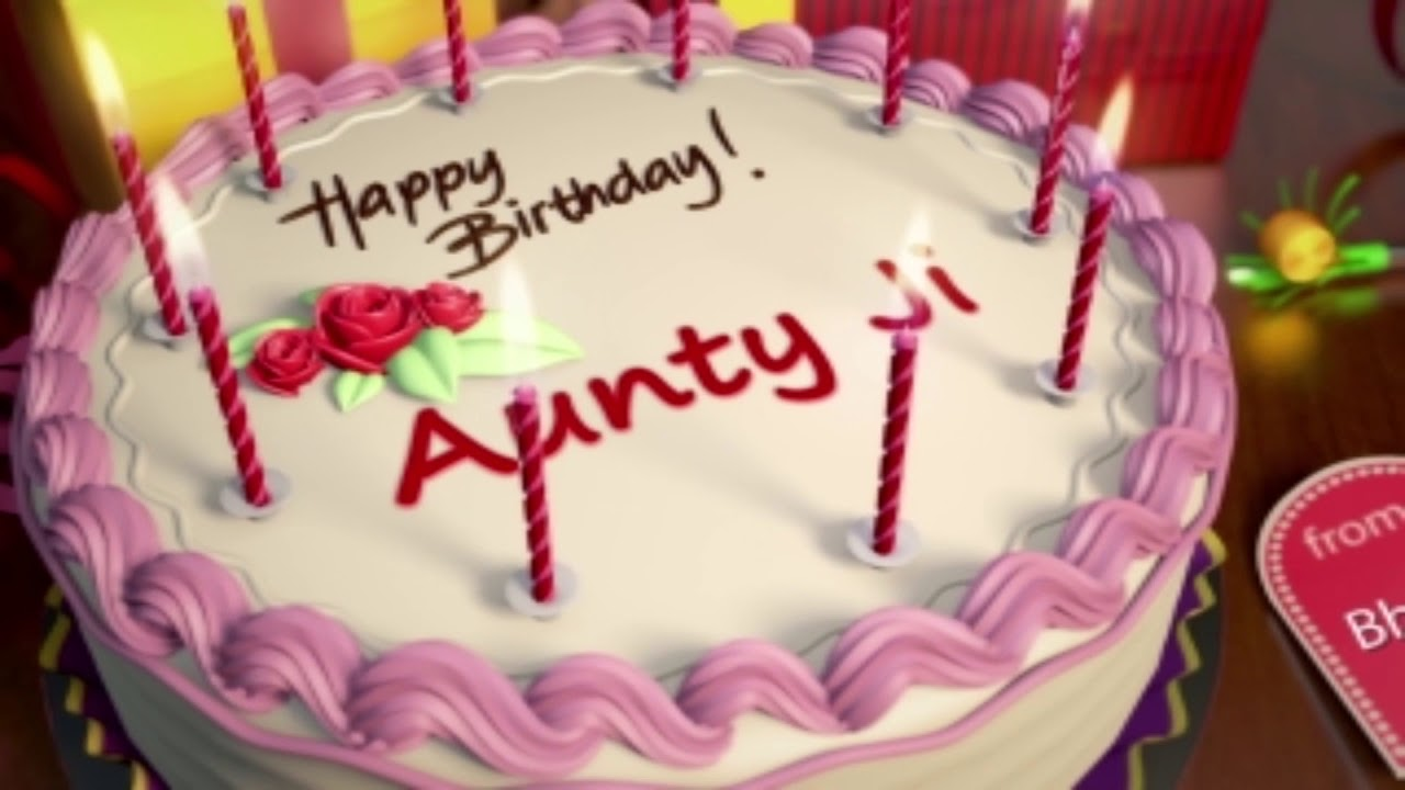 Happy Birthday Aunty Ji Youtube