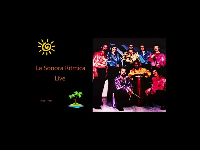 La Sonora Rítmica live [1983 - 1984]