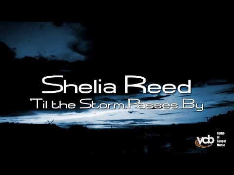 Shelia Reed - 'Til the Storm Passes By