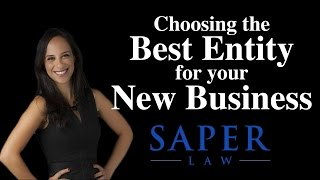 Daliah Saper - Choosing the best entity for your new business