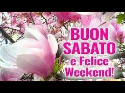 Buon weekend buon sabato buongiorno a voi tutti amici for Buon weekend immagini simpatiche