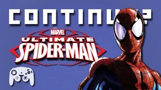 Ultimate Spider Man (GCN) - Continue?(Ultimately, the guys would make the best Spider-Men. New Episodes every Wednesday! Subscribe! - http://www.YouTube.com/ContinueShow Facebook!, 2016-03-23T18:00:00.000Z)