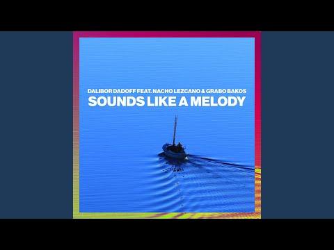 Sounds Like A Melody (Radio Edit)