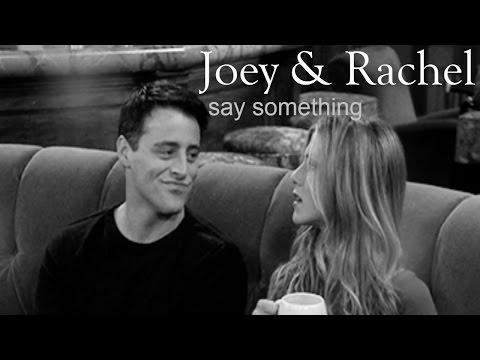 Joey + Rachel | Say something