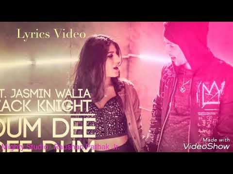 Dum Dee Dee Dum - Zack Knight N Jasmine Walia Lyrics Video By - Mighty Studio And Raushan Pathak Jr.