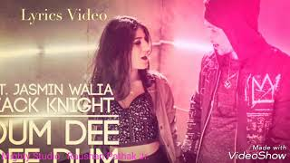 Cover images Dum dee dee Dum - Zack Knight N Jasmine Walia lyrics Video By - Mighty Studio And Raushan Pathak Jr.