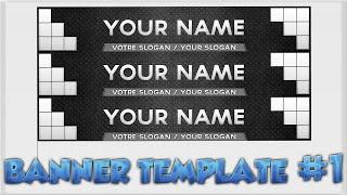 [PS] Banner Template #1 + Comment la modifier