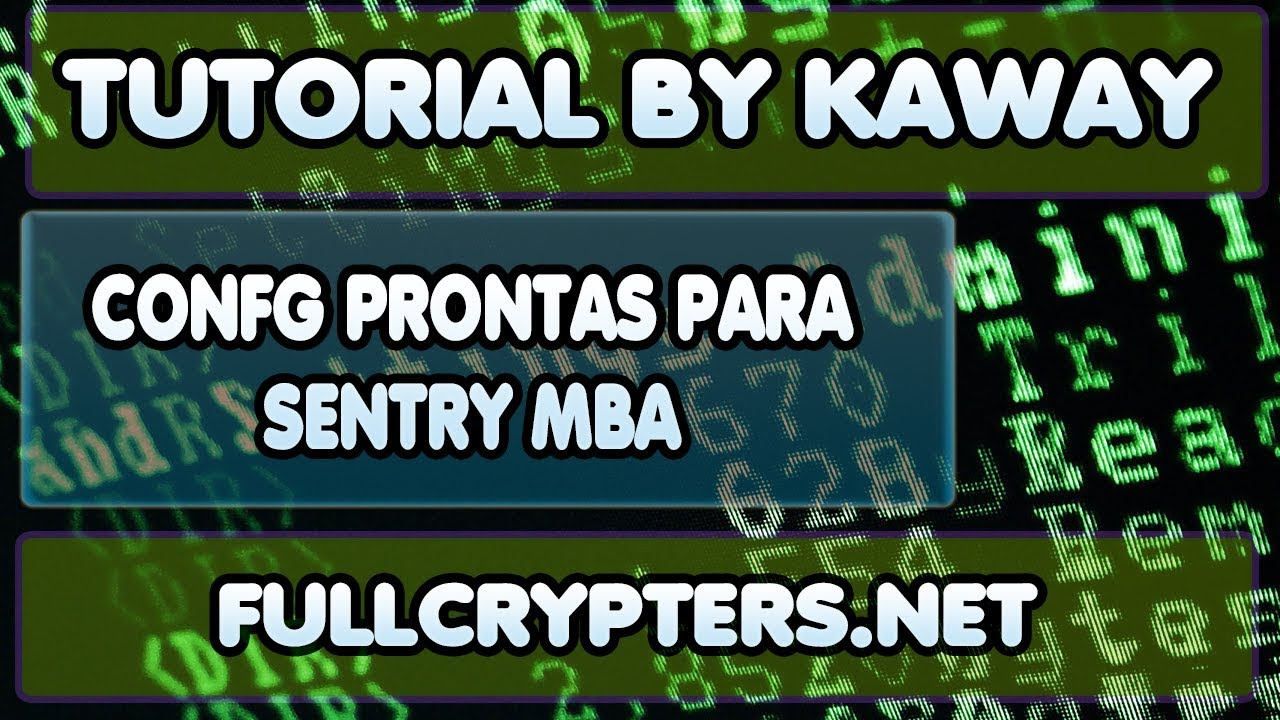 X20 CONFG PRONTAS PARA SENTRY MBA - FULL CRYPTERS