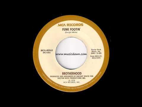 Brotherhood - Funk Footin' [MCA] 1978 Disco Funk 45
