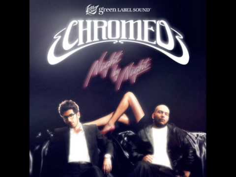 Chromeo Night By Night (Skream Remix) (NO DJ)