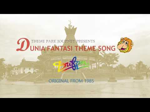 DUNIA FANTASI (DUFAN) ORIGINAL THEME SONG