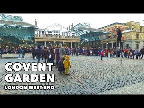 Covent Garden London West End - Virtual Tour! 🇬🇧