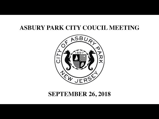 Asbury Park City Council Meeting - Sept. 26, 2018
