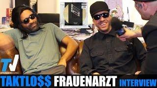 FRAUENARZT & TAKTLOSS Interview: Gott, MC Bogy, Berlin, Autotune, Index, Sido, Prinz Pi, Marteria