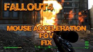 Fallout 4 - Mouse Acceleration FoV Fix
