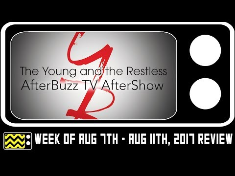 The Young & The Restless for August 7th - August 11th, 2017 Review & AfterShow | AfterBuzz TV
