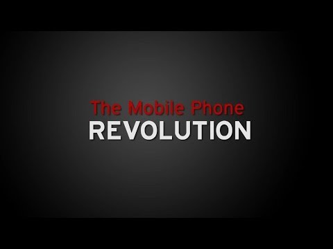 The Mobile Phone Revolution - Documentary