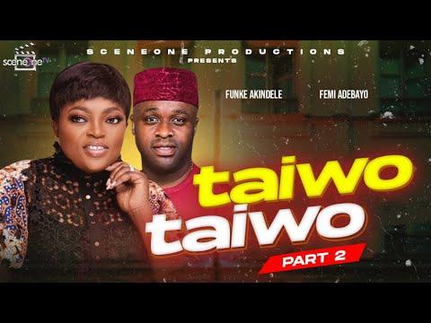 Download Flashback  Movie:  TAIWO TAIWO part 1 (2)   Yoruba Nollywood Movie