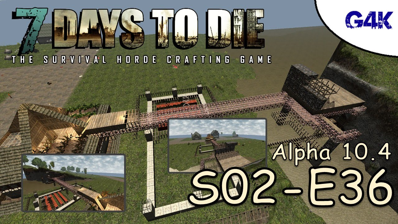 7 days to die gameplay s02e36 massive bridge youtube. Black Bedroom Furniture Sets. Home Design Ideas