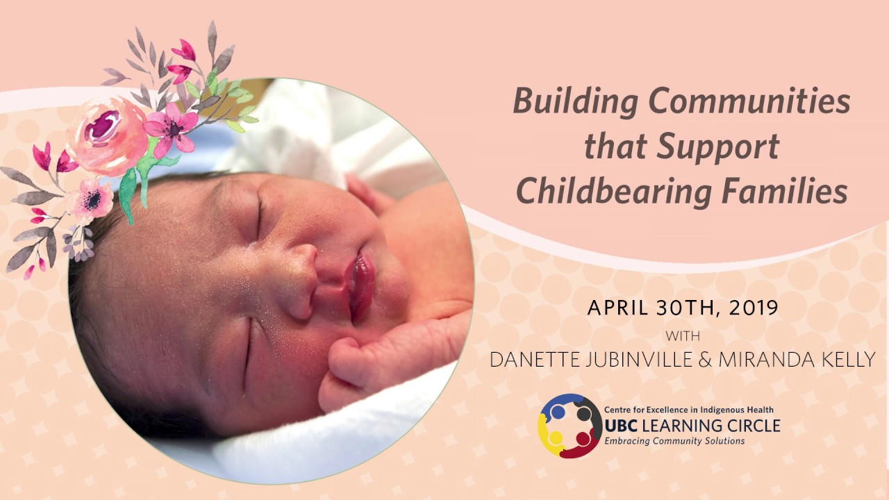 Building Communities that Support Childbearing Families with Danette Jubinville & Miranda Kelly