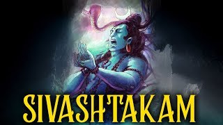 SIVASHTAKAM | MOST POWERFUL MANTRA TO Get Job Success, Knowledge and Health | MAHA SHIVRATRI SPECIAL